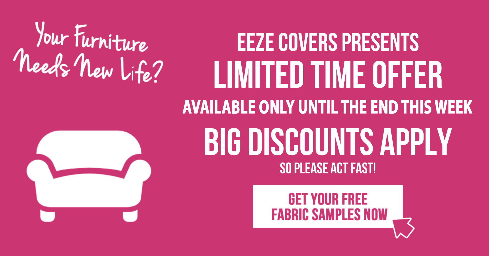 Eeze Promo Banner Fabric for Sofa Covers